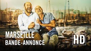 Marseille - Bande-annonce Officielle HD