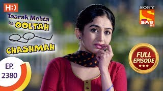 Taarak Mehta Ka Ooltah Chashmah - Ep 2380 - Full Episode - 12th January, 2018