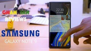 A Ghanaian Reviews- The Samsung Galaxy Note 9