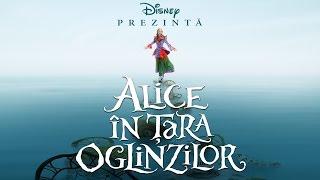 Alice în Țara Oglinzilor (Alice Through the Looking Glass) - Trailer N - 2016