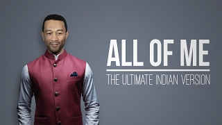 All of Me (Indian Classical Version) - Mahesh Raghvan
