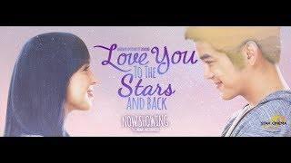 Love you to the Stars and Back (Official Full Movie)
