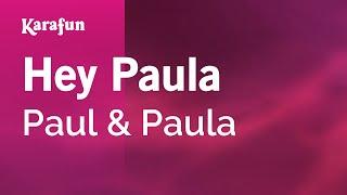 Karaoke Hey Paula - Paul & Paula *