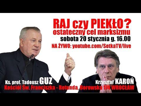 Xxx Mp4 Piekło Czy Raj Ks Prof Tadeusz Guz I Krzysztof Karoń 3gp Sex