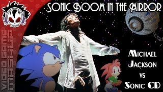 Sonic Boom In The Mirror - A Michael Jackson & Sonic Tribute [2017]