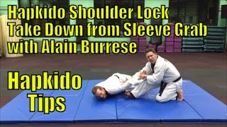 Hapkido Shoulder Lock Take Down from Sleeve Grab with Alain Burrese