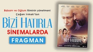 Bizi Hatırla Film (Fragman) 🎬SİNEMALARDA