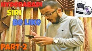 Hyderabadi Siri (shireen) Be Like l Part 2 l TheBaiganVines