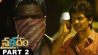 Nagaram Telugu Full Movie Part 2 || Sundeep Kishan,Regina Cassandra
