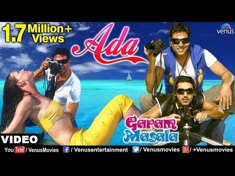 Download Ada Full Video Song   Garam Masala   Akshay Kumar, John Abraham   Sonu Nigam free