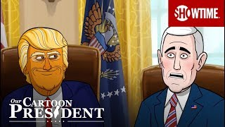 Next On Episode 9 | Our Cartoon President | SHOWTIME