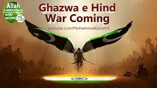 Ghazwa e Hind War Coming, Pakistan Future Defender of Islam
