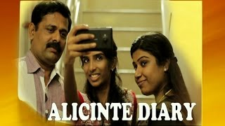 Malayalam Short Film 2015 | ALICINTE DIARY  | Malayalam Full Movie 2015