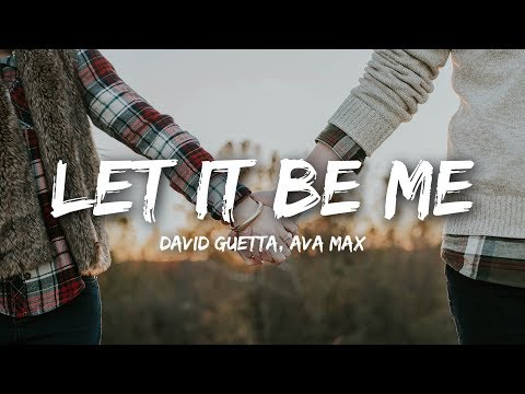 David Guetta - Let It Be Me (Lyrics) ft. Ava Max