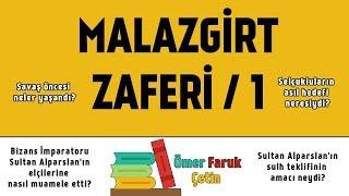 Doğru Tarih - Malazgirt Savaşı - 1. Bölüm