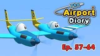 The Airport Diary - 57-64 - episodes - Cartoons about planes - Best animation for kids
