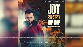 Partho BHAI   Joy Bangla Hip-hop   Audio 2k18