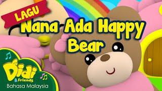 Lagu Kanak Kanak | Nana Ada Happy Bear | Didi & Friends