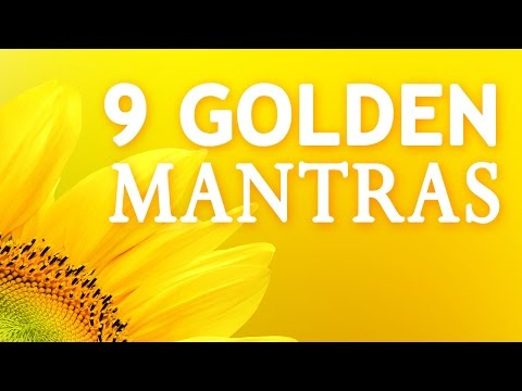 9 GOLDEN MANTRAS | 108 Times
