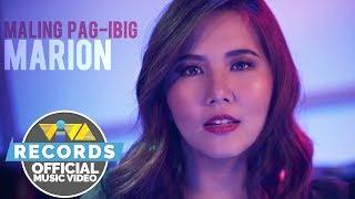 Marion - Maling Pag-Ibig [Official Music Video] | Hanggang Kailan? OST