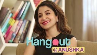Hangout With Anushka Sharma | Full Episode - EXCLUSIVE | NH10 Movie