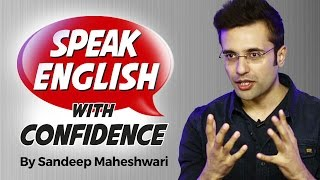 Speak English with Confidence - By Sandeep Maheshwari I Hindi & English Speaking Practice