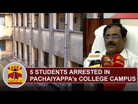 Xxx Mp4 5 Students Arrested In Pachaiyappa S College Campus After Bringing Weapons Thanthi TV 3gp Sex