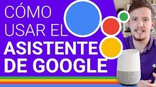 Cómo usar el Asistente de Google y Google Home (Español) - BITFEED con @patog7