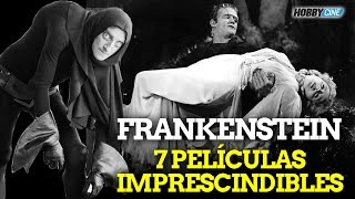 Frankenstein - 7 películas imprescindibles