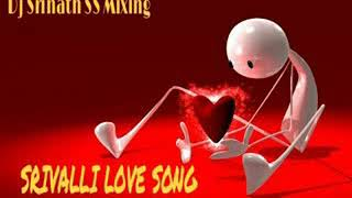 Srivalli song mix by DJ Srinadh from kothapally