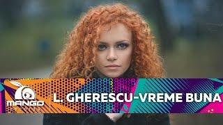 Laura Gherescu - Vreme Buna ( Official Video HD )