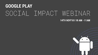 Building apps for Social Impact on Google Play