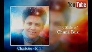 "Charlotte Marie Takis ★"" by Shilole "" Chuna Buzi Music of Tazania"