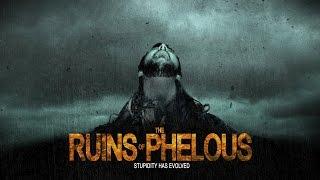 The Ruins - Phelous