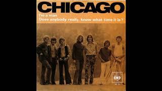 I'm A Man (Radio Edit)(1969) Chicago