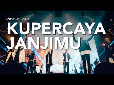 Kupercaya JanjiMu (Album FaithNDC Worship Live Recording)