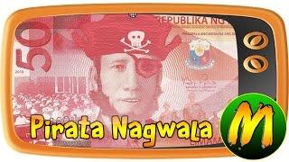Usapang Pera: Pirata Nagwala!