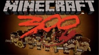 Minecraft 300 - Battle of Thermopylae - 300 Subscriber Special