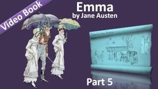 Part 5 - Emma Audiobook by Jane Austen (Vol 2: Chs 14-18)