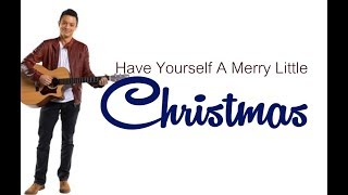 Bamboo - Have Yourself A Merry Little Christmas (Lyrics)