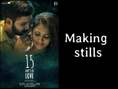 '15 Days of Love' short film making stills
