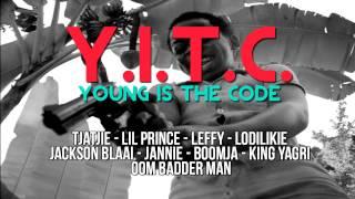 Young Is The Code - Tjatjie, Lil Prince, Leffy, Lodilikie, Jackson Blaai, Jannie, Boomja, King Yagri