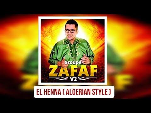 Anachid Henna Style CHAOUI ALGERIEN été 2014 Groupe Zafaf Vol2