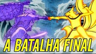 Naruto vs. Sasuke - A BATALHA FINAL   Naruto Shippuden eps 476 a 478