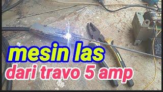 Mesin las dari travo 5 ampere