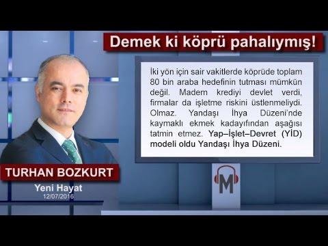 Turhan Bozkurt - Demek ki köprü pahalıymış!