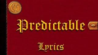 Good Charlotte - Predictable (Lyrics)