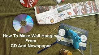 How To Make Wall Hanging From CD And NewsPaper    BEST FROM WASTE
