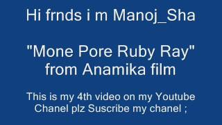 Mone Pore Ruby Ray from Arjit Sing Agomani Video