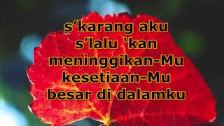 True Worshippers - Besar Di Dalamku (With Lyrics)